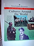 Cultures Around the World, Facts Fascinating, 1561733180