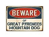 "Beware Of Great Pyrenees Mountain Dog 8"" x 12"" Vintage Aluminum Retro Metal Sign VS195"