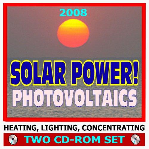 2008Solar Potencia. Energía Solar Fotovoltaica, células solares, paneles de techo, calefacción, iluminación,...