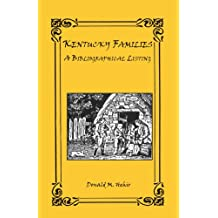 Kentucky Families: A Bibliographic Listing