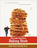 img - for The Little Red Barn Baking Book: Small Treats with Big Flavor by Adriana Rabinovich (2000-07-18) book / textbook / text book