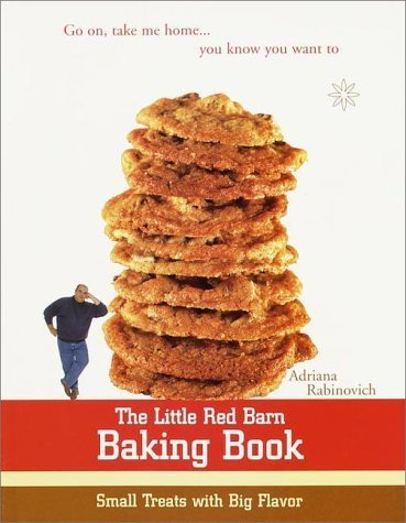 The Little Red Barn Baking Book: Small Treats with Big Flavor by Adriana Rabinovich (2000-07-18)