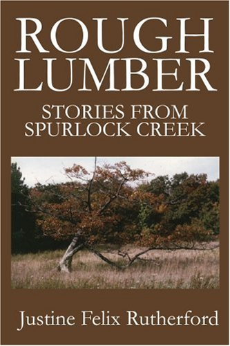 rough-lumber-stories-from-spurlock-creek