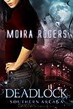 Deadlock, Moira Rogers, 1609283465