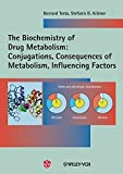 img - for The Biochemistry of Drug Metabolism: Conjugations, Consequences of Metabolism, Influencing Factors v. 2 (Biochemistry of Drug Metabolism (VCH)) by Bernard Testa (2010-03-17) book / textbook / text book