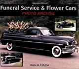 Funeral Service and Flower Cars Photo Archive, Walter McCall, 1583882278