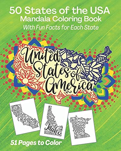 Amazon.com: 50 States Of The USA Mandala Coloring Book: With Fun Facts For  Each State, United States Of America (Coloring Books) (9798663833004): Books  By Nariku: Books