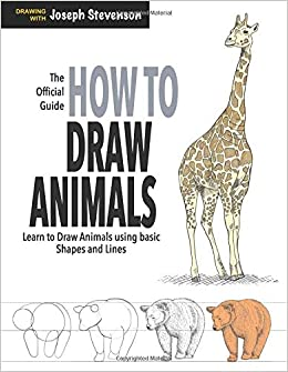 How to Draw Animals: Learn to Draw Animals Using Basic Shapes and ...