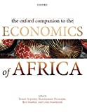 img - for The Oxford Companion to the Economics of Africa (Oxford Companion To... (Paperback)) book / textbook / text book
