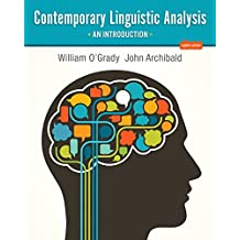 Contemporary Linguistic Analysis: An Introduction (8th Edition)