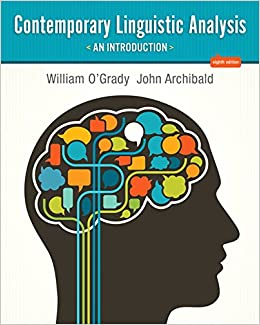 Contemporary linguistic analysis an introduction 8th edition contemporary linguistic analysis an introduction 8th edition william ogrady john archibald 9780321836151 books amazon fandeluxe Choice Image