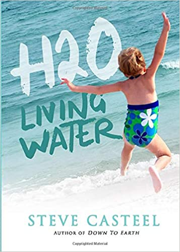 H2O: Living Water: Amazon.es: Casteel, Steve: Libros en idiomas extranjeros