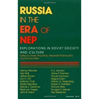 Russia in the Era of NEP: Explorations in Soviet Society and Culture