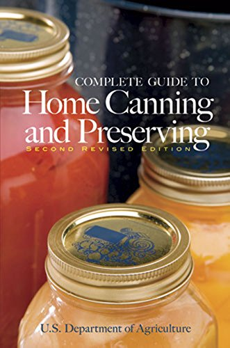 Complete Guide to Home Canning and Preserving (Second Revised Edition) -