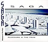 Pleasure & The Pain by SAGA (2016-08-03)