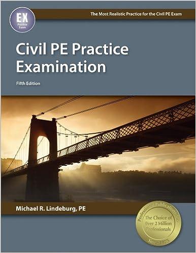 Civil pe practice examination 5th ed michael r lindeburg pe civil pe practice examination 5th ed fifth edition by michael r lindeburg fandeluxe Image collections