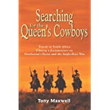 Searching for the Queen's Cowboysby Tony Maxwell