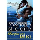 Barefoot With a Bad Boy (The Barefoot Bay Series)