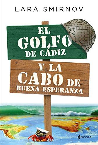 El Golfo de Cádiz y la Cabo de Buena Esperanza (Spanish Edition)