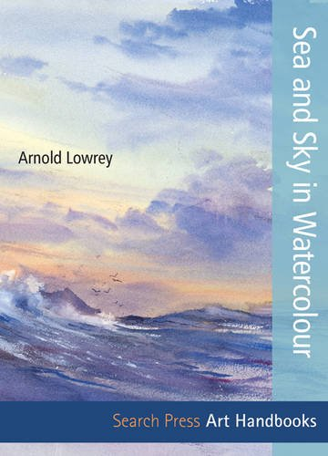 Art Handbooks: Sea and Sky in Watercolour