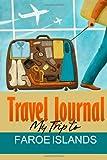 Travel Journal: My Trip to Faroe Islands