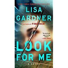 Look for Me (A D.D. Warren and Flora Dane Novel)