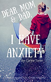 Dear Mom Dad Have Anxiety ebook