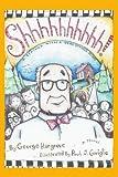 Shhhhhhhhhh!, George Hargrove, 0595413218