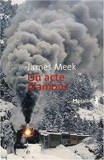 Un acte d'amour, Meek, James