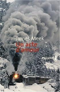 Un acte d'amour par Meek
