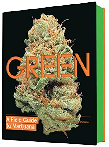 Green: A Field Guide to Marijuana by Dan Michaels book cover
