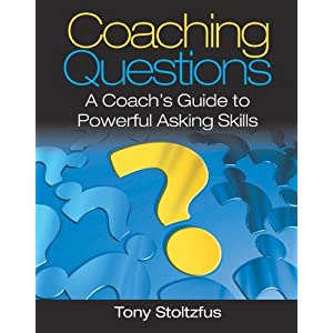 Coaching Questions: A Coach's Guide to Powerful Asking Skills 7