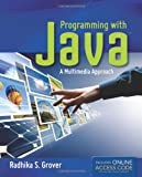 Programming with Java, Grover, 0763784338