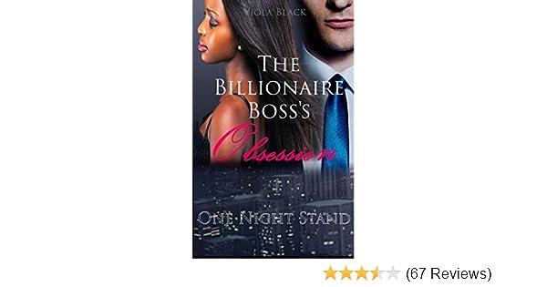 The Billionaire Boss's Obsession 1 (BWWM Interracial Romance Short  Stories): One Night Stand (BWWM Billionaire Romance)
