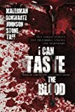 img - for I Can Taste the Blood book / textbook / text book