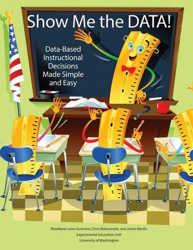 Show Me the Data! Data-Based Instructional Decisions Made Simple Easy