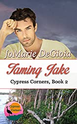 Taming Jake: Cypress Corners Series Book 2