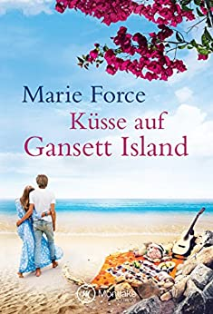 Küsse auf Gansett Island (Die McCarthys 6) (German Edition) by [Force, Marie]