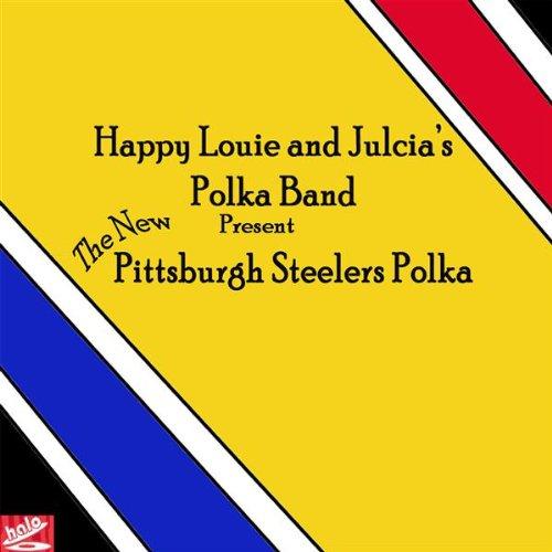 Amazon.com: Pittsburgh Steelers Polka (The New): Happy Louie and Julcia's Polka Band / Happy