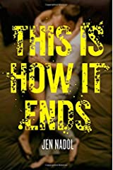 This Is How It Ends Paperback