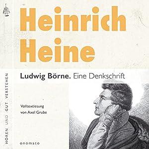Ludwig Börne: Eine Denkschrift Hörbuch