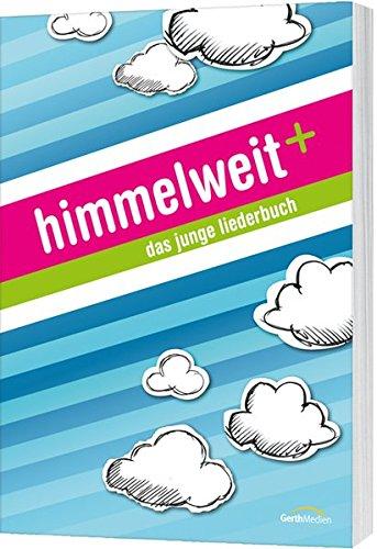 himmelweit+: Das junge Liederbuch.