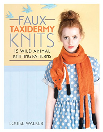 - F&W Media David and Charles Books Faux Taxidermy Knits