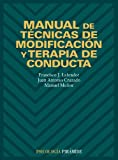 img - for Manual de tecnicas de modificacion y terapia de conducta (COLECCION PSICOLOGIA) (Psicologia / Psychology) (Spanish Edition) book / textbook / text book