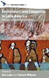 Environment and Citizenship in Latin America, Alex Latta, Hannah Wittman, 0857457470