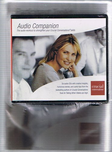 Crucial Conversations: Participant Toolkit (with Audio Companion 6-CD set) (Toolkit For Conversations)