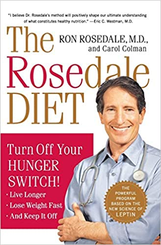 The Rosedale Diet: Turn Off Your Hunger Switch: Amazon.es ...