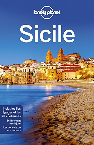 Sicile - 5ed Broché – 9 mars 2017 Lonely Planet LONELY PLANET 2816163334 Guide d'Europe TRAVEL / Europe / General