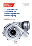 img - for 11th International Conference on Turbochargers and Turbocharging: 13-14 May 2014 book / textbook / text book