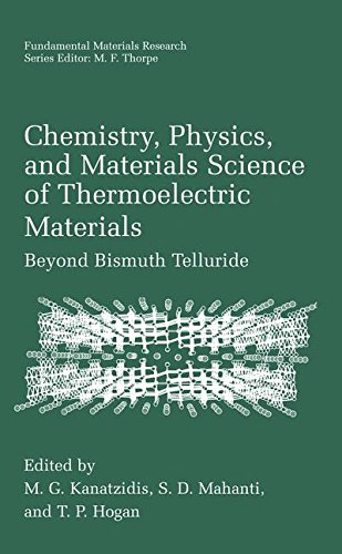Chemistry, Physics, and Materials Science of Thermoelectric Materials: Beyond Bismuth Telluride (Fundamental Materials R